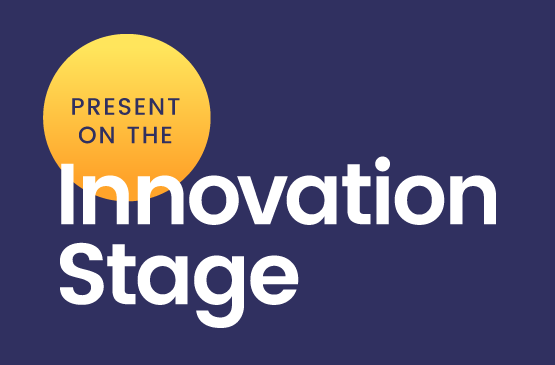 Present on the innovation stage in text with yellow circle and blue background