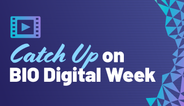 Catch Up on BIO Digital Week
