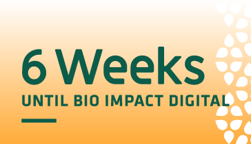 6 Weeks Until BIO IMPACT Digital