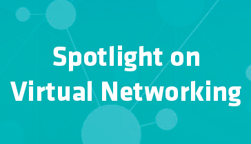 Spotlight on Virtual Networking